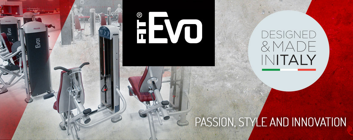 Designed and Made in Italy - The FIT Evo Range